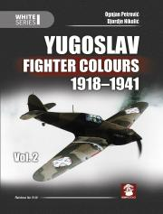 9149 Yugoslav Fighter Colours 1918 1941 vol 2